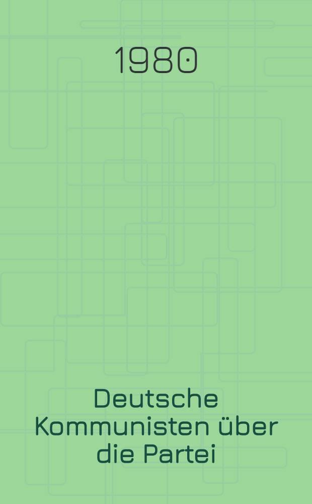 Deutsche Kommunisten über die Partei : Art. u. Reden, 1918 bis 1939