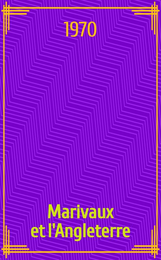 Marivaux et l'Angleterre : Thèse ..
