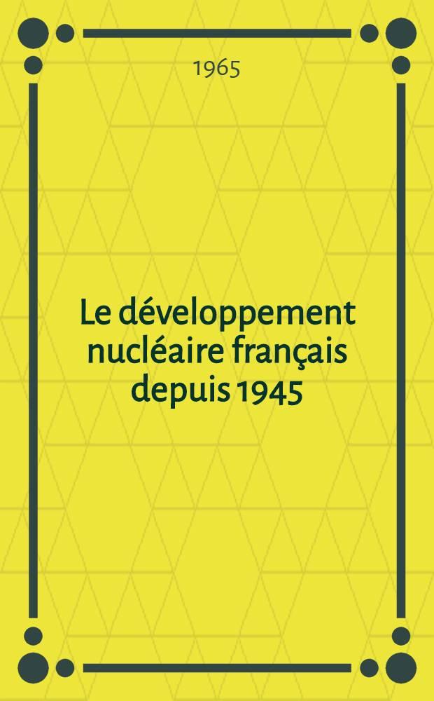 Le développement nucléaire français depuis 1945
