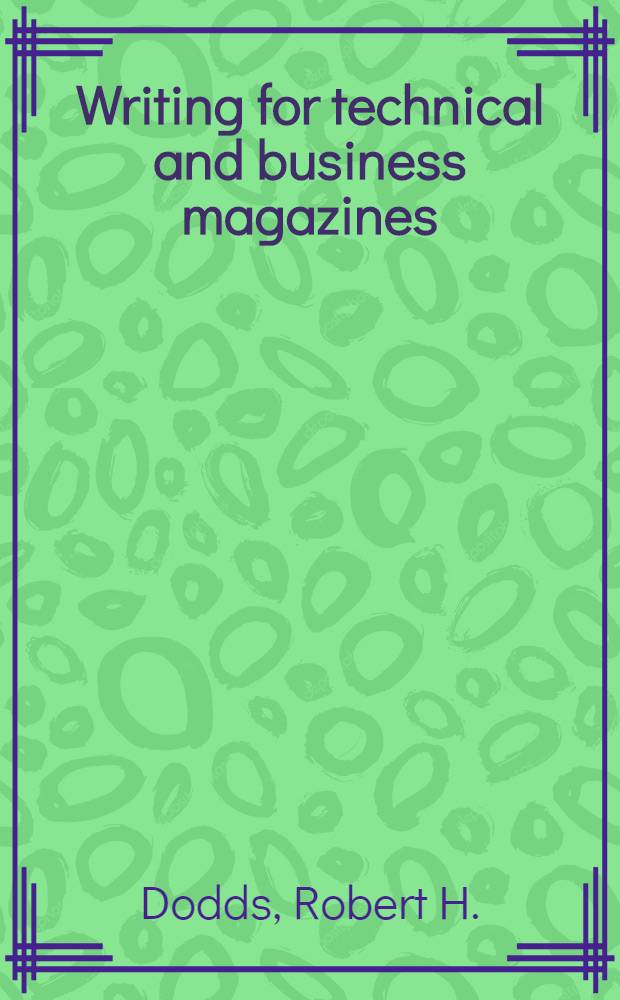Writing for technical and business magazines