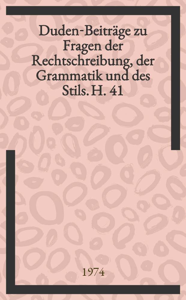 Duden-Beiträge zu Fragen der Rechtschreibung, der Grammatik und des Stils. H. 41 : Die deutsche Sprache in Frankreich