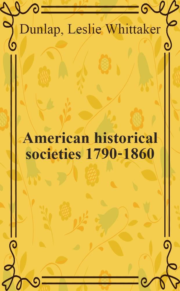 American historical societies 1790-1860