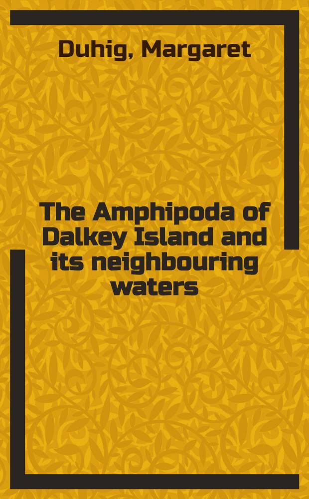 The Amphipoda of Dalkey Island and its neighbouring waters
