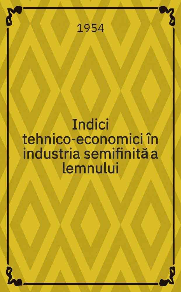 Indici tehnico-economici în industria semifinită a lemnului