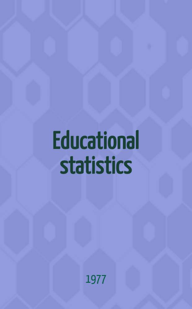 Educational statistics: national and international sources and services