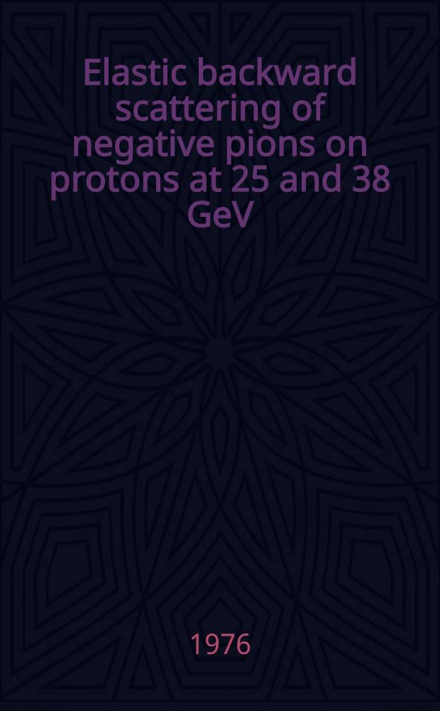 Elastic backward scattering of negative pions on protons at 25 and 38 GeV/c