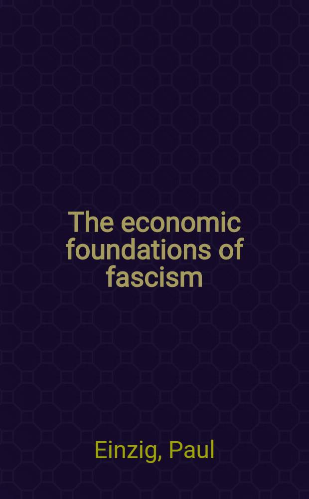 The economic foundations of fascism