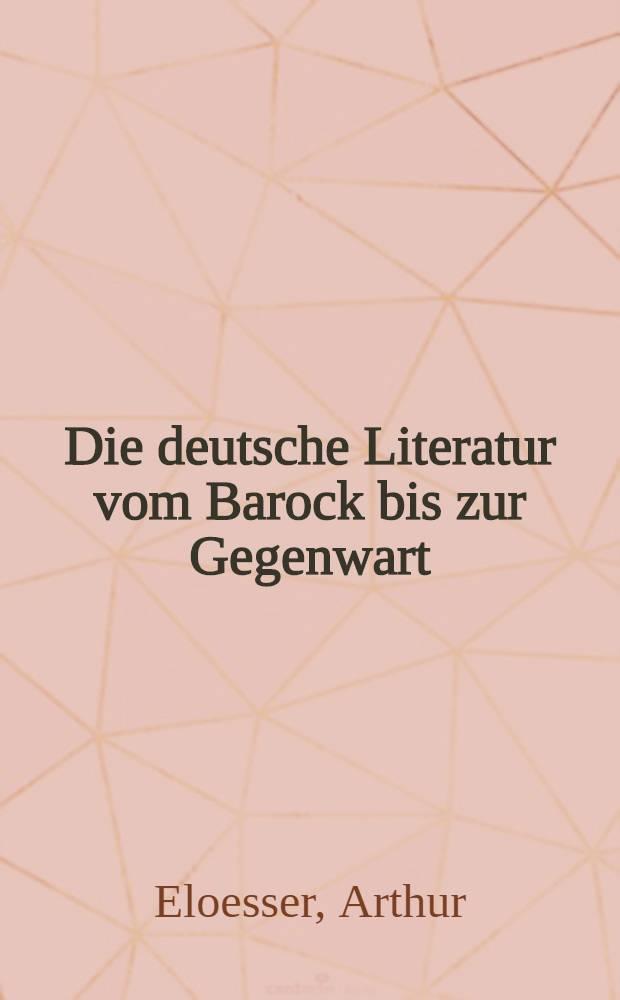 Die deutsche Literatur vom Barock bis zur Gegenwart