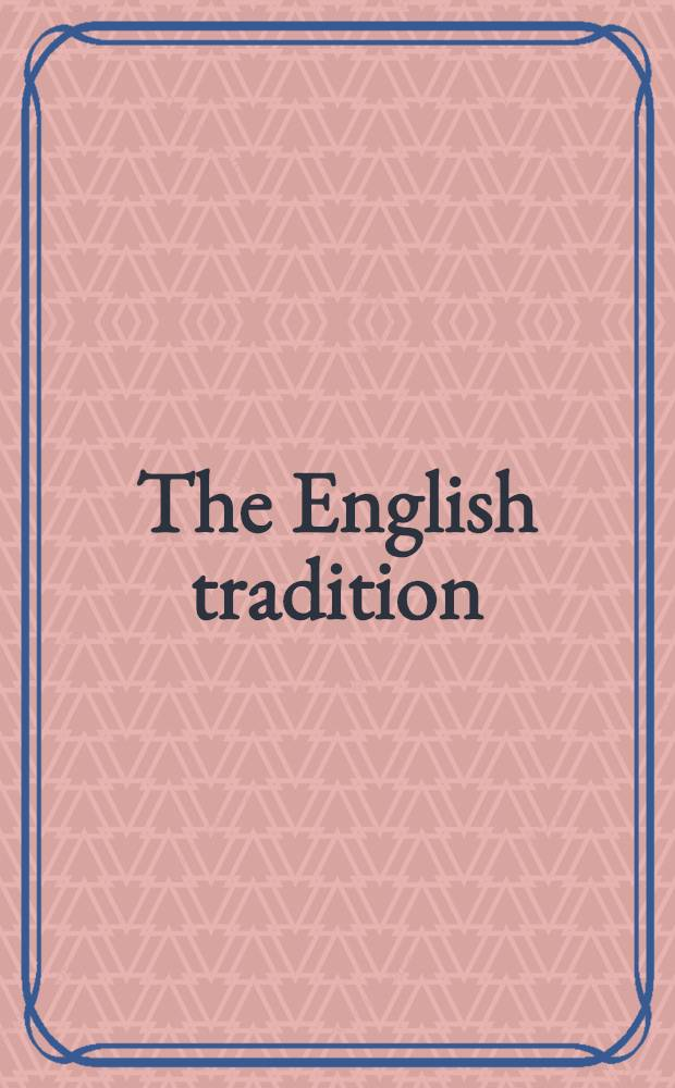 The English tradition : Modern studies in English history