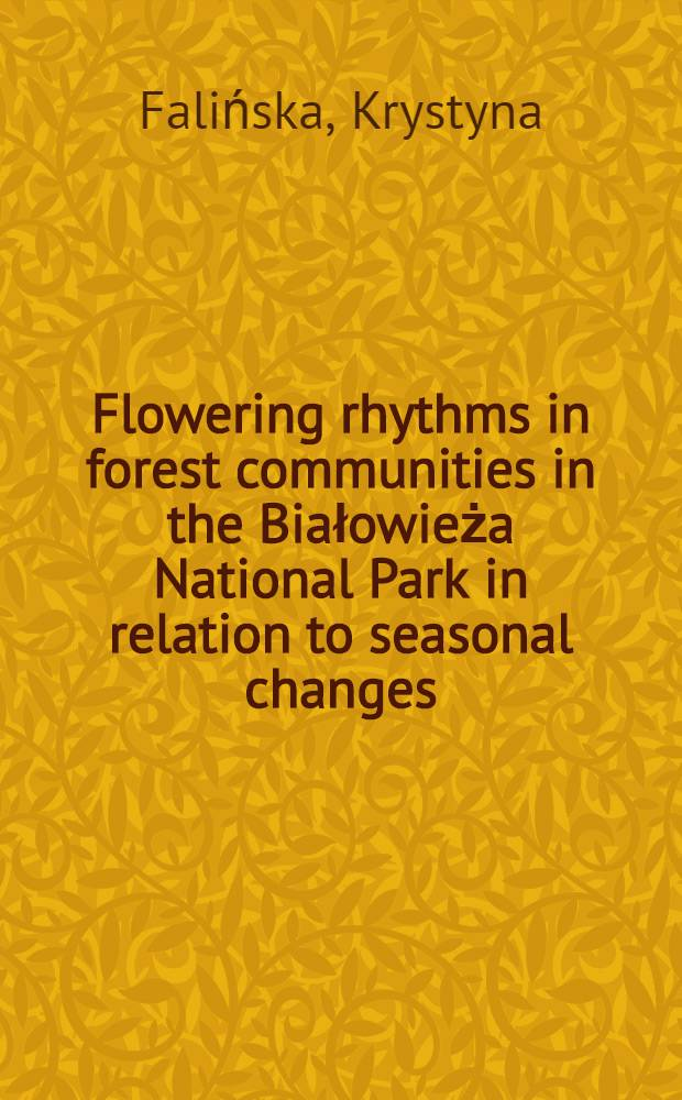 Flowering rhythms in forest communities in the Białowieża National Park in relation to seasonal changes