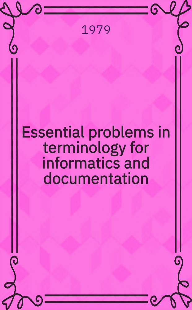 Essential problems in terminology for informatics and documentation