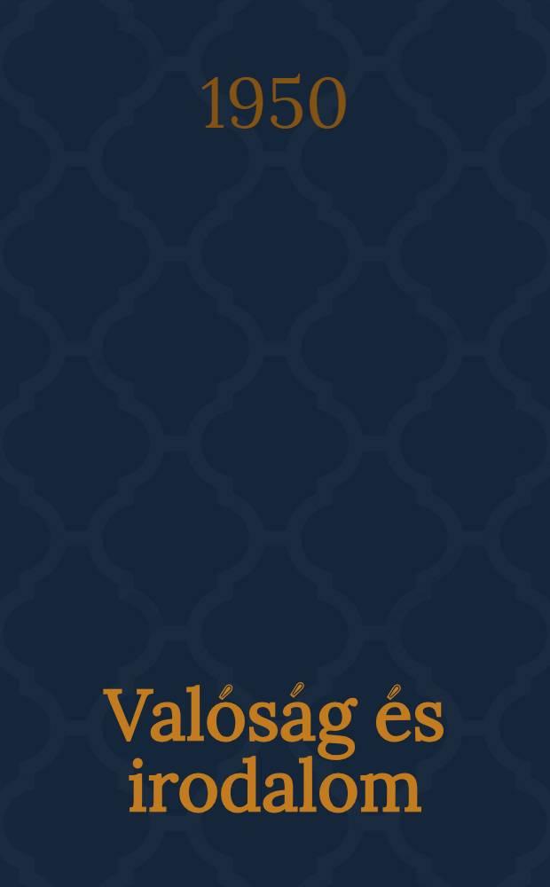 Valóság és irodalom : Cikkek, jegyzetek, dokumentumok