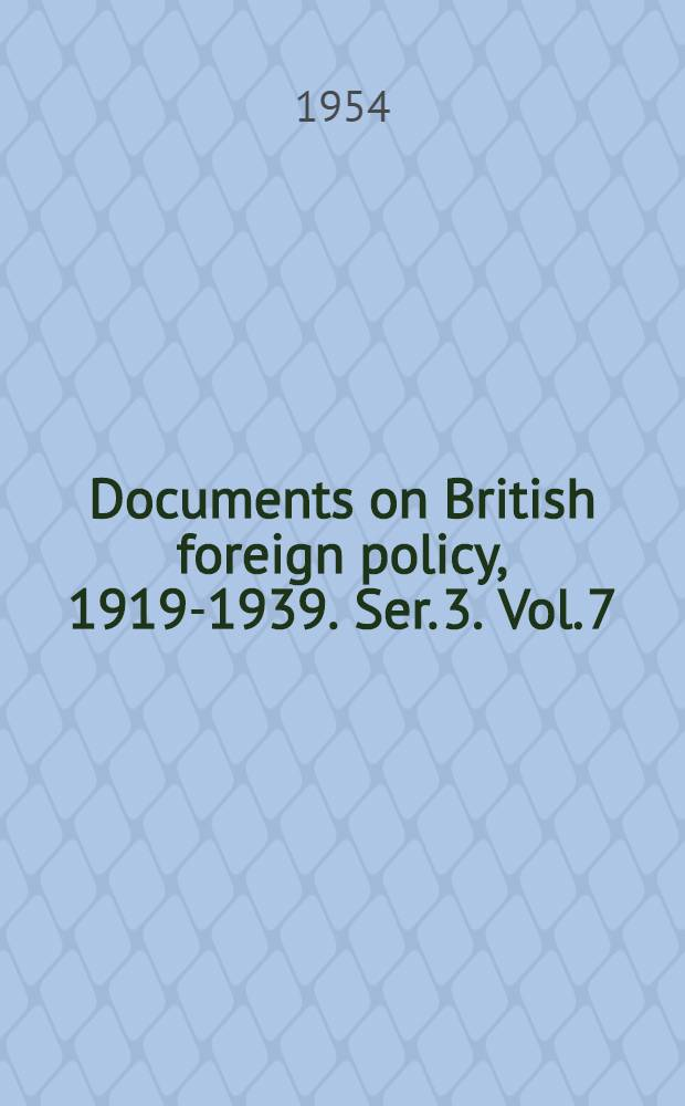 Documents on British foreign policy, 1919-1939. Ser. 3. Vol. 7 : 1939