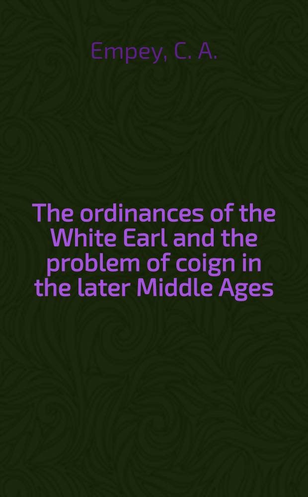 The ordinances of the White Earl and the problem of coign in the later Middle Ages