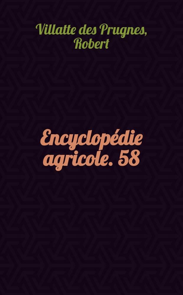 Encyclopédie agricole. [58] : La pêche et les poissons d'eau douce
