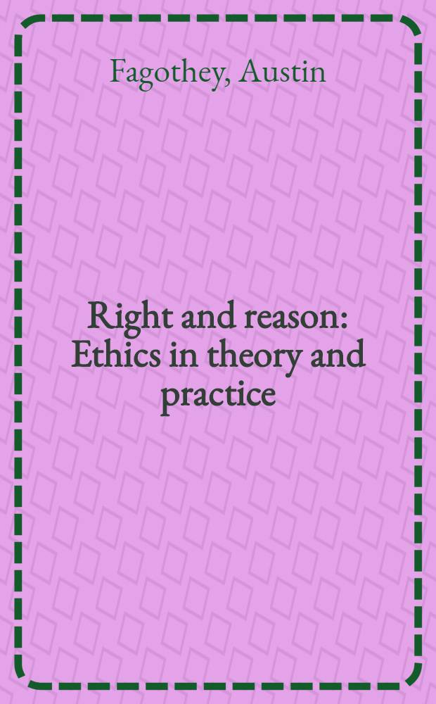 Right and reason : Ethics in theory and practice