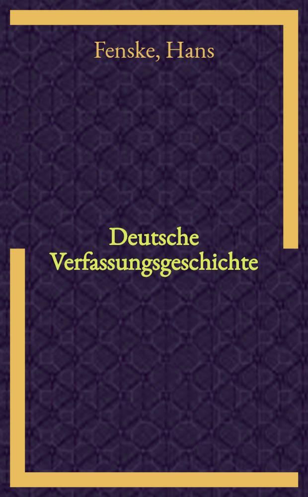 Deutsche Verfassungsgeschichte : Vom Norddt. Bund bis heute