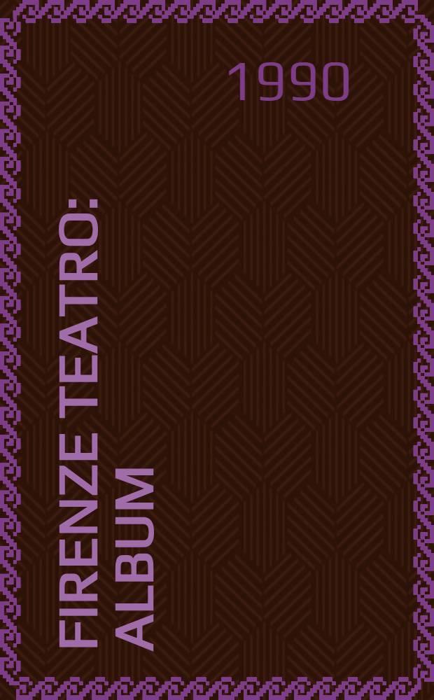 Firenze teatro : Album