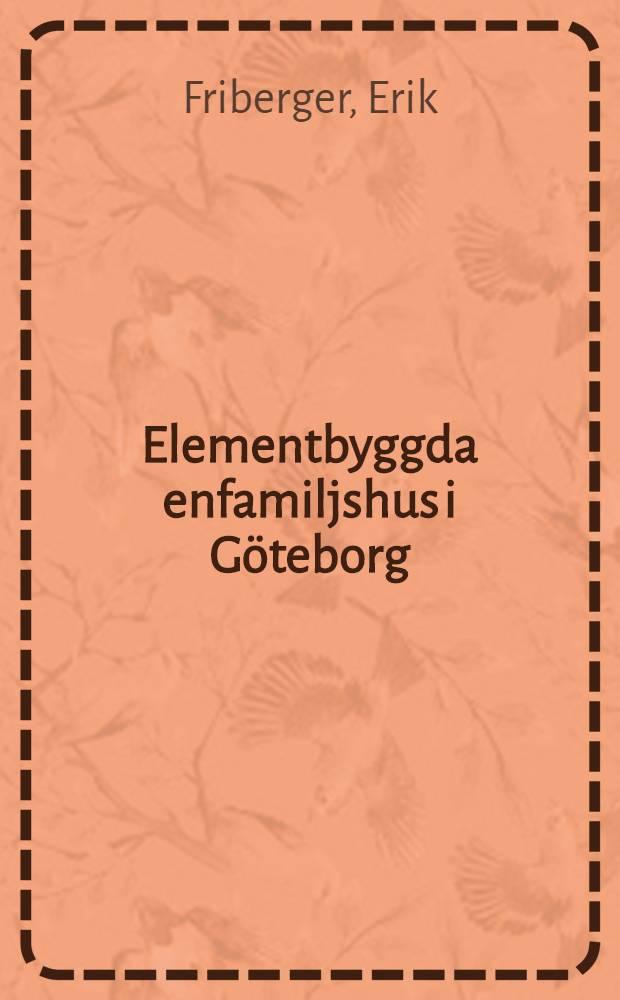 Elementbyggda enfamiljshus i Göteborg