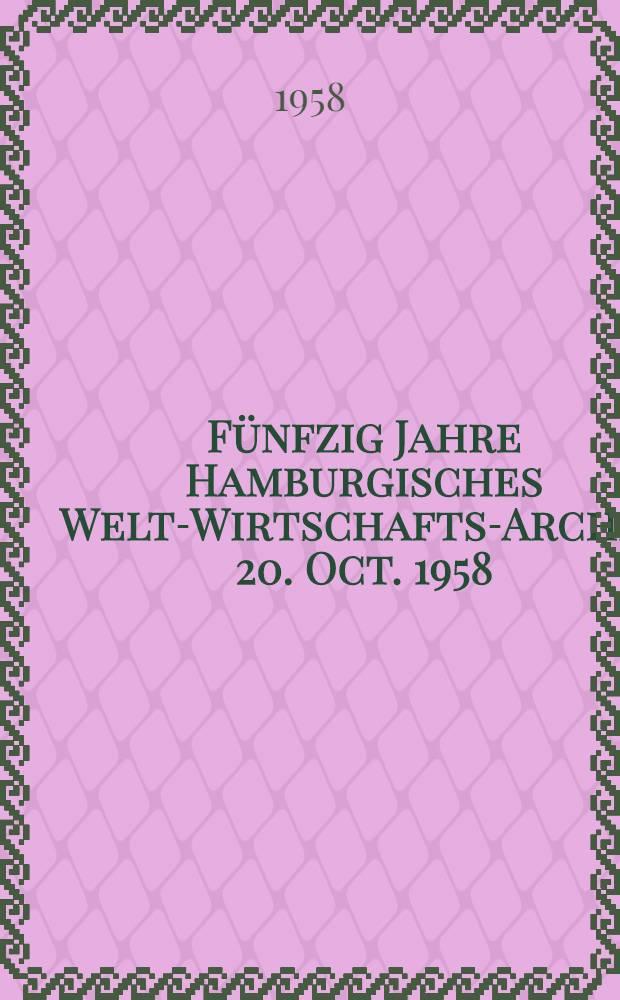 Fünfzig Jahre Hamburgisches Welt-Wirtschafts-Archiv, 20. Oct. 1958 : Sammelband