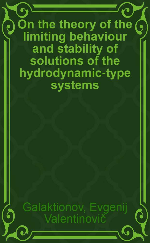 On the theory of the limiting behaviour and stability of solutions of the hydrodynamic-type systems