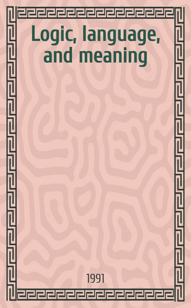 Logic, language, and meaning