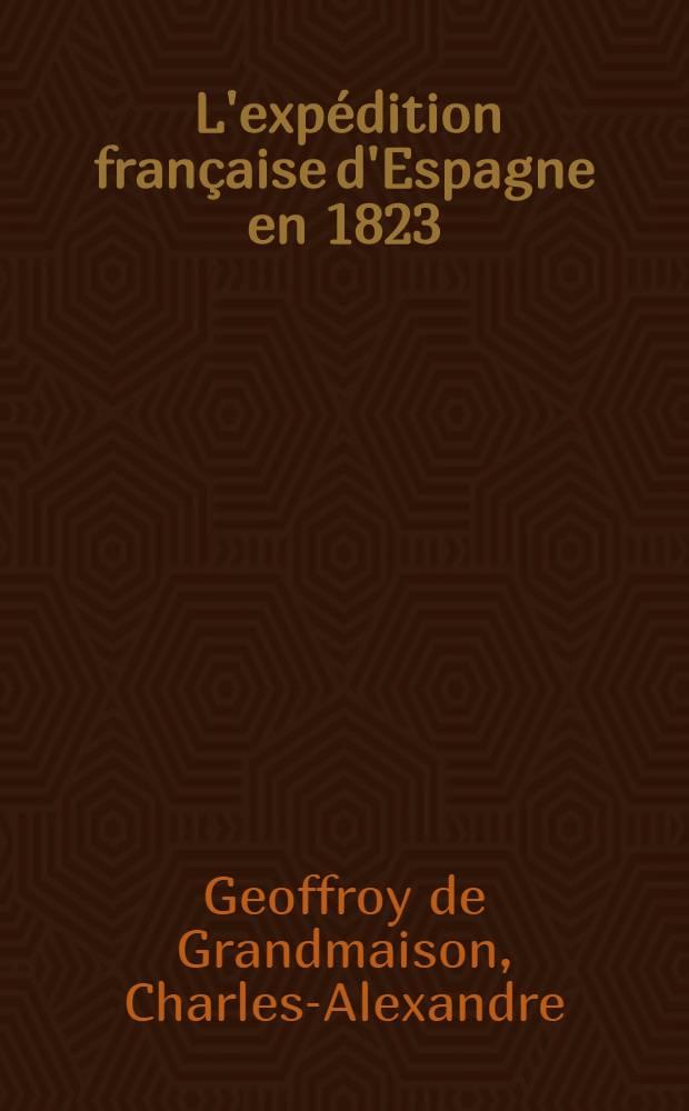 ... L'expédition française d'Espagne en 1823