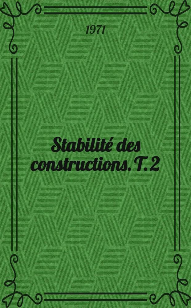 Stabilité des constructions. T. 2 : Travaux virtuels ; Cadres ; Arcs