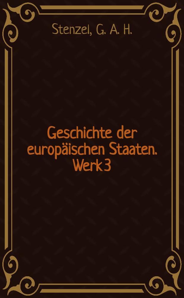 Geschichte der europäischen Staaten. [Werk 3] : Geschichte des Preussischen Staats