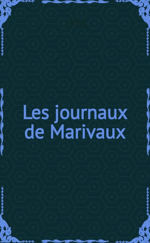 Les journaux de Marivaux : Itinéraire moral et accomplissement esthétique Thèse prés. devant l'Univ. de Paris IV ... T. 2