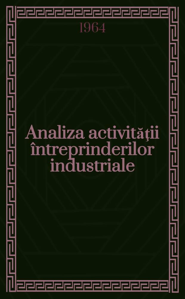 Analiza activităţii întreprinderilor industriale