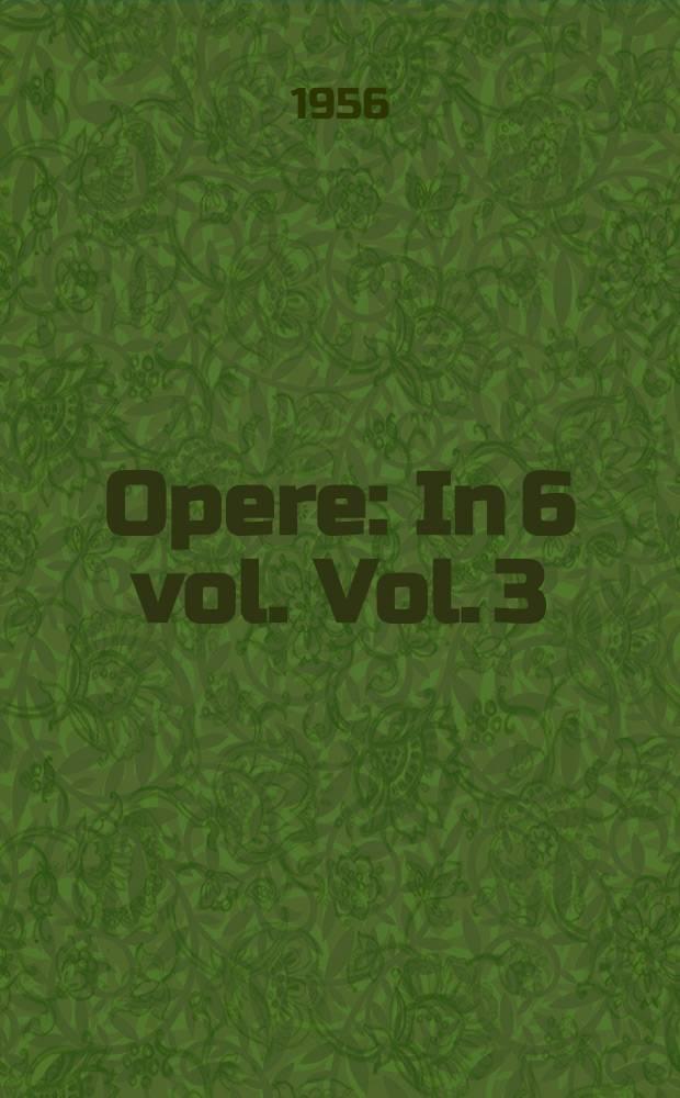 Opere : In 6 vol. Vol. 3 : Nuvele