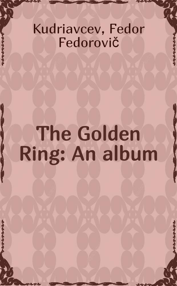The Golden Ring : An album