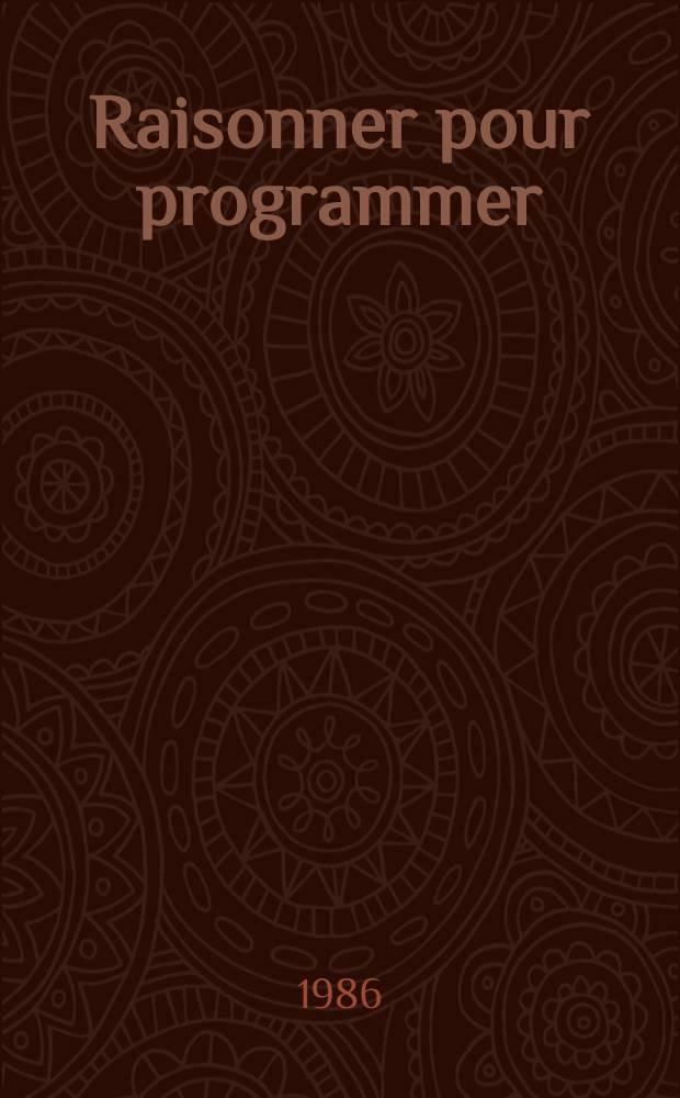 Raisonner pour programmer