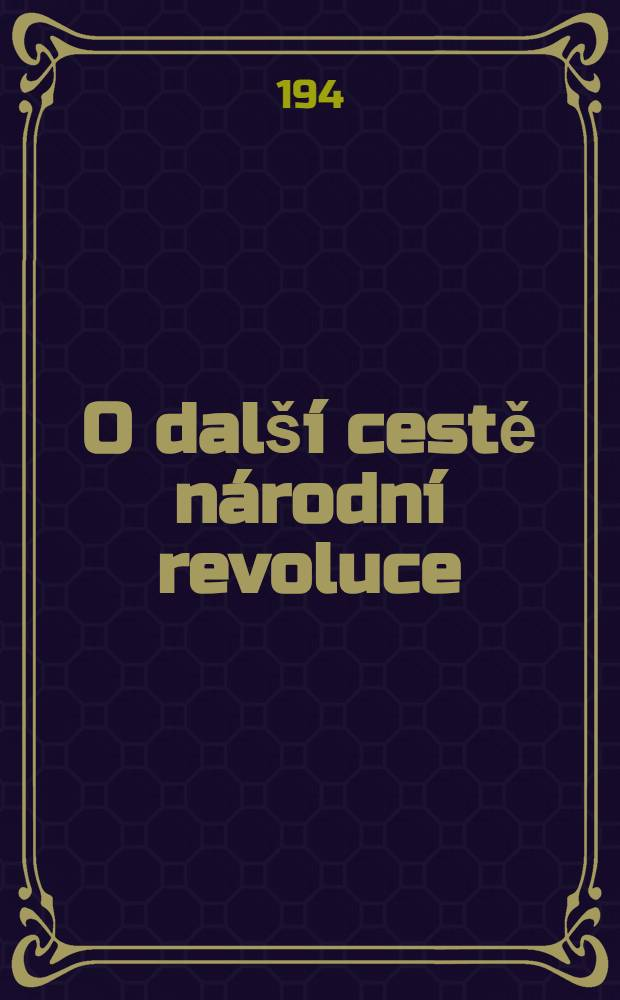 O další cestě národní revoluce