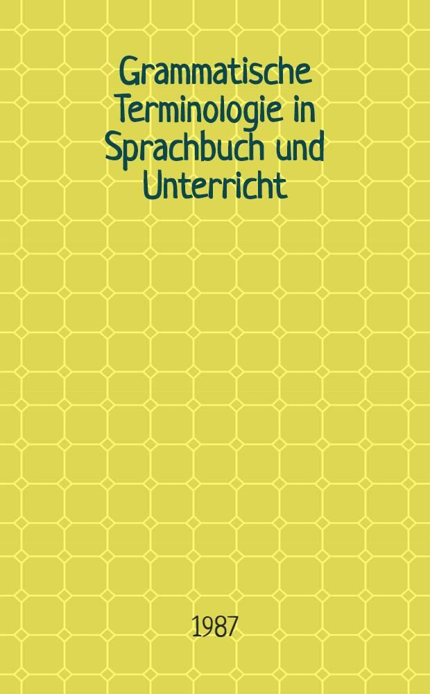 Grammatische Terminologie in Sprachbuch und Unterricht