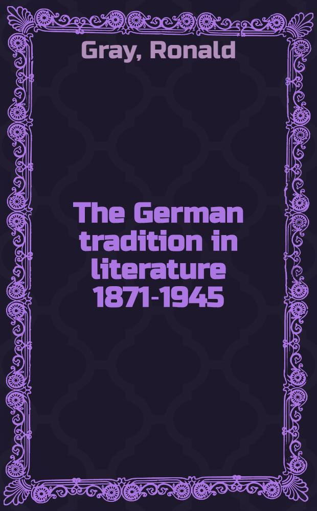 The German tradition in literature 1871-1945