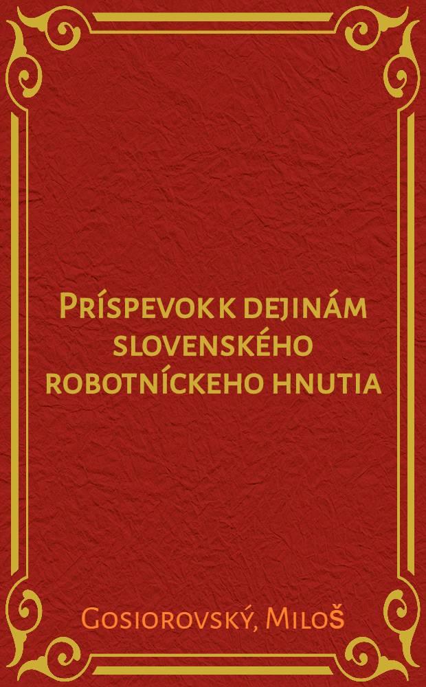 Príspevok k dejinám slovenského robotníckeho hnutia