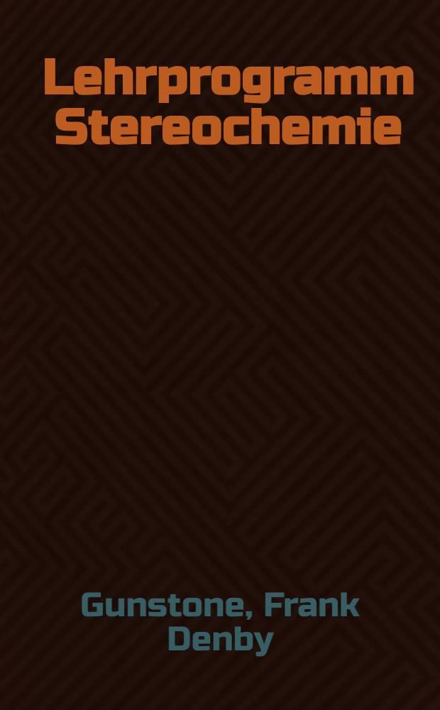 Lehrprogramm Stereochemie