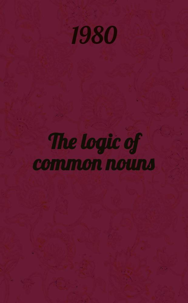 The logic of common nouns : An investigation in quantified modal logic