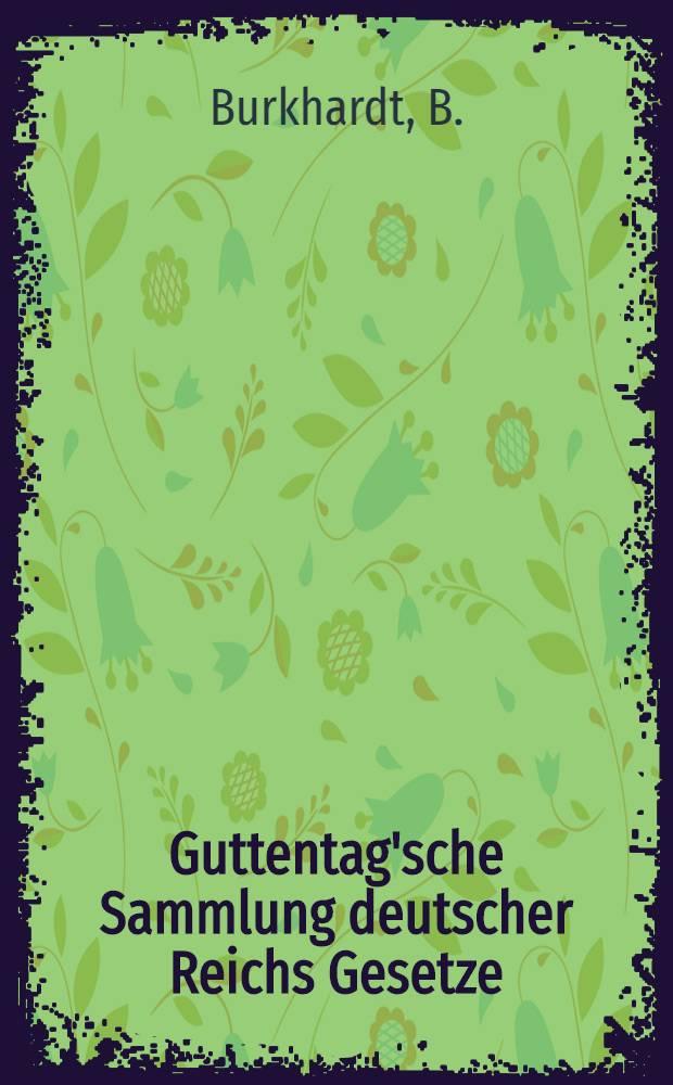 Guttentag'sche Sammlung deutscher Reichs Gesetze : Text-Ausgaben mit Anm. Nr. 56 : Gesetz betreffend die Bekämpfung gemeingefährlicher Krankheiten vom 30. Juni 1900