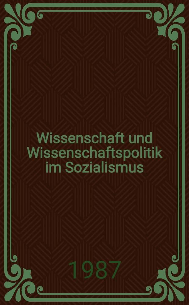 Wissenschaft und Wissenschaftspolitik im Sozialismus : Vortr. 1972 bis 1987