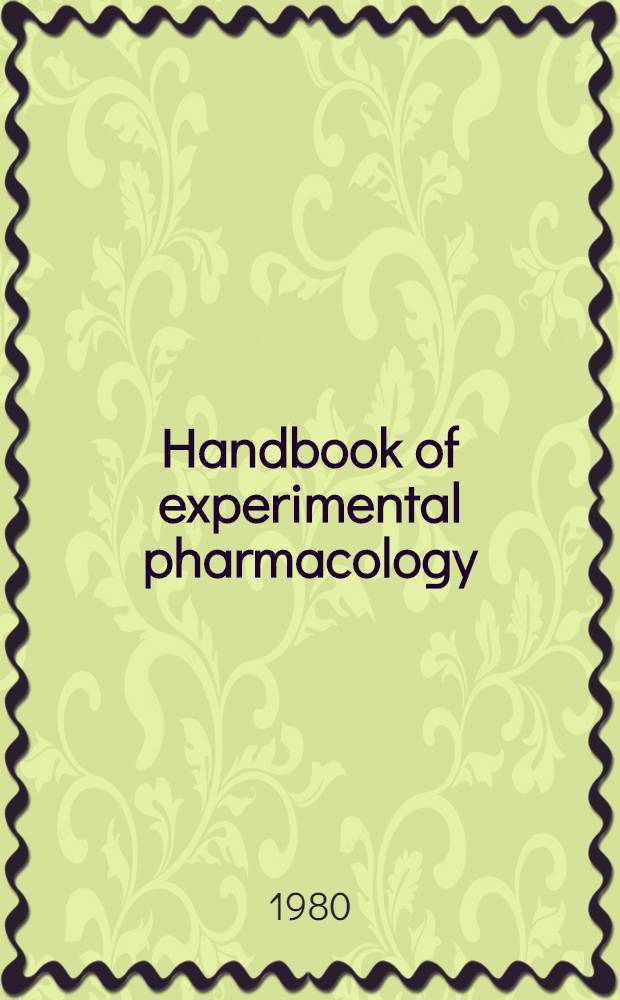 "Handbook of experimental pharmacology : Contin. of ""Handbuch der experimentellen Pharmakologe"". Vol. 53 : Pharmacology of ganglionic transmission"