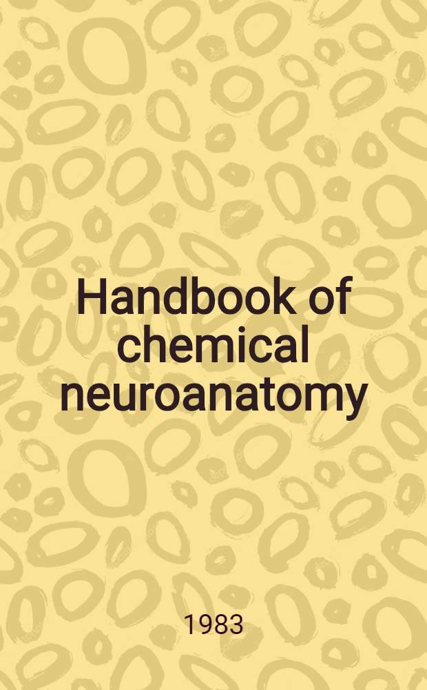 Handbook of chemical neuroanatomy
