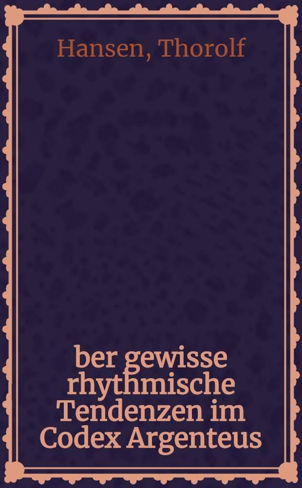 Über gewisse rhythmische Tendenzen im Codex Argenteus