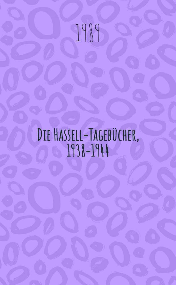 Die Hassell-Tagebücher, 1938-1944 : Aufzeichnungen vom Andern Deutschland