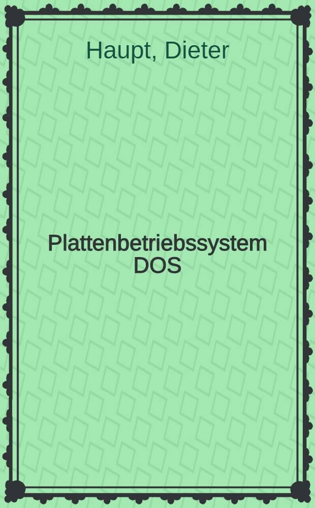 Plattenbetriebssystem DOS/ES : Programmierung in der Assemblersprache