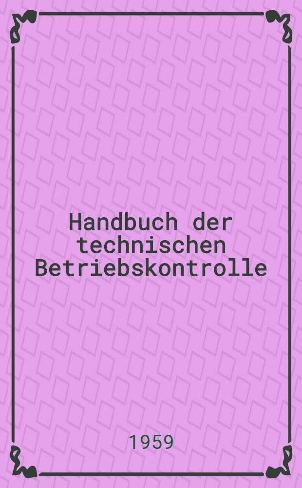 Handbuch der technischen Betriebskontrolle