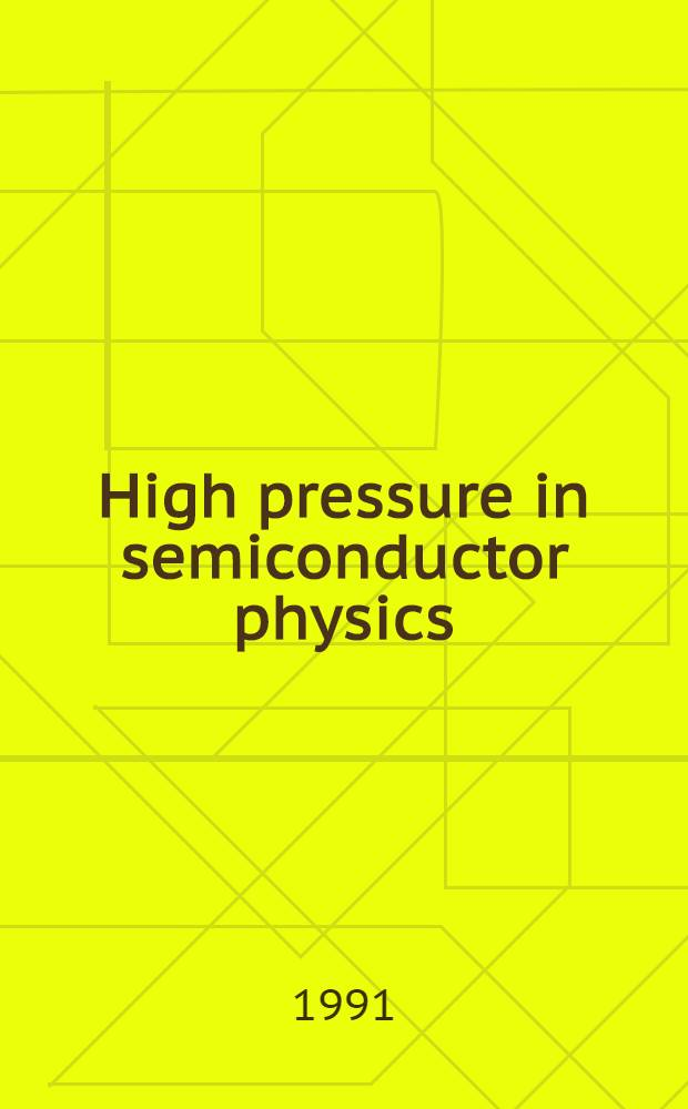 High pressure in semiconductor physics