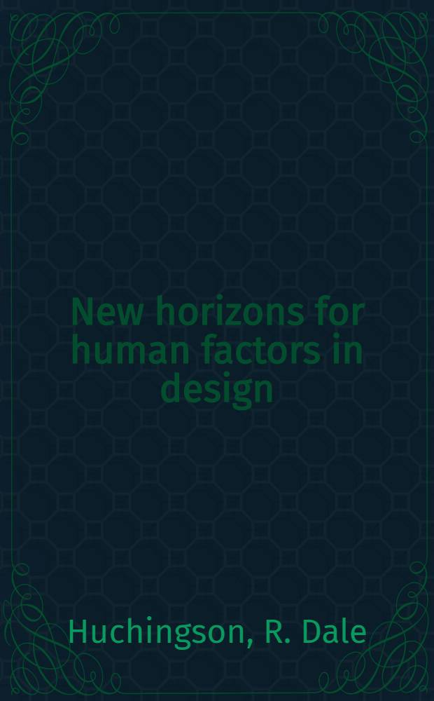New horizons for human factors in design